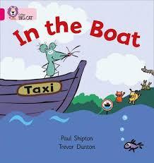 Collins Big Cat - In the Boat: Band 01A/Pink A (Collins Big Cat)